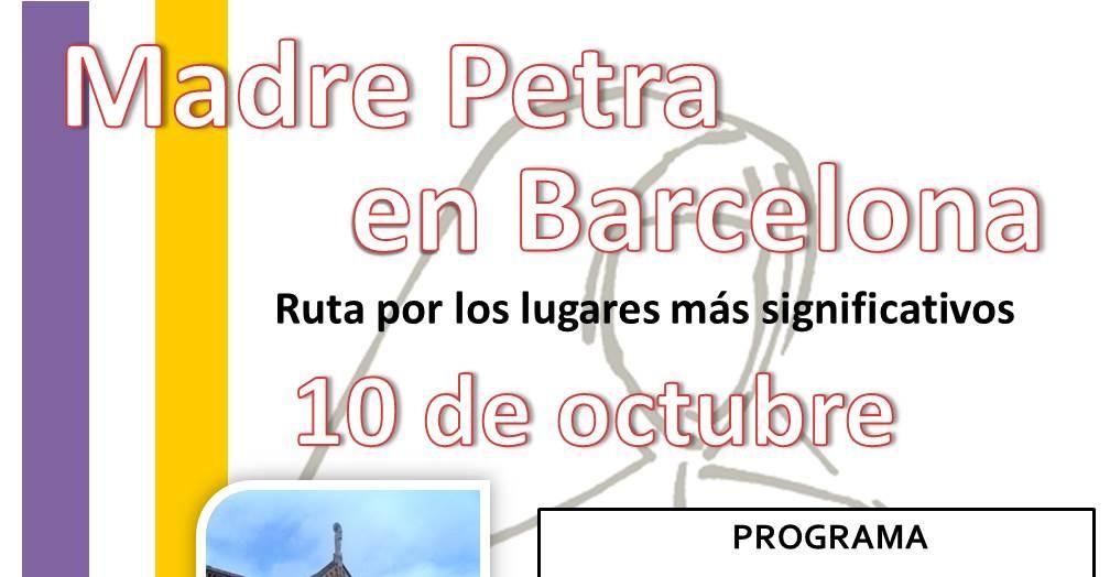Ruta por Barcelona de Madre Petra.