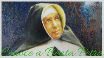 8 de Marzo: Beata Petra y su tiempo