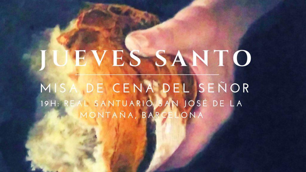 Jueves santo cena del señor misa a las 19h barcelona