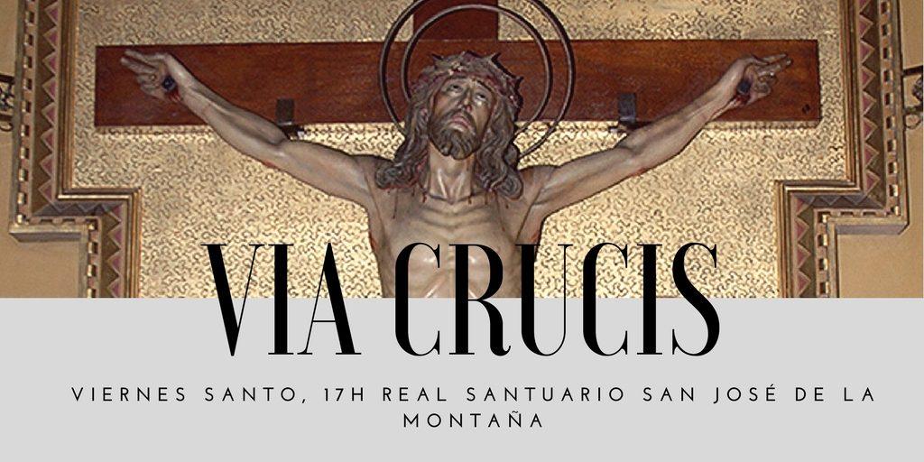 via crucis - Real Santuario San José de la montaña viernes santo