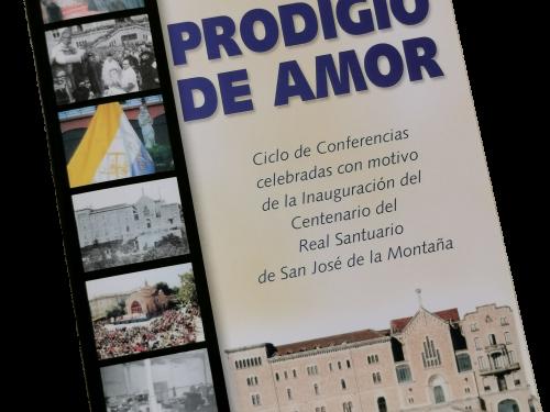 prodigio de amor. serie de conferencias por el centenario del santuario