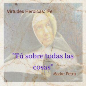 Fe - virtud heroica de madre petra