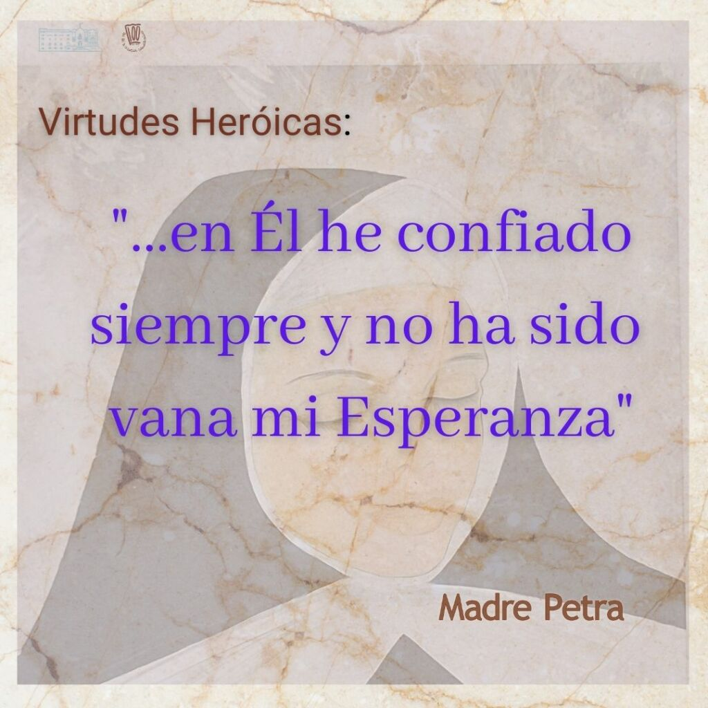 Esperanza - virtud heroica de madre petra